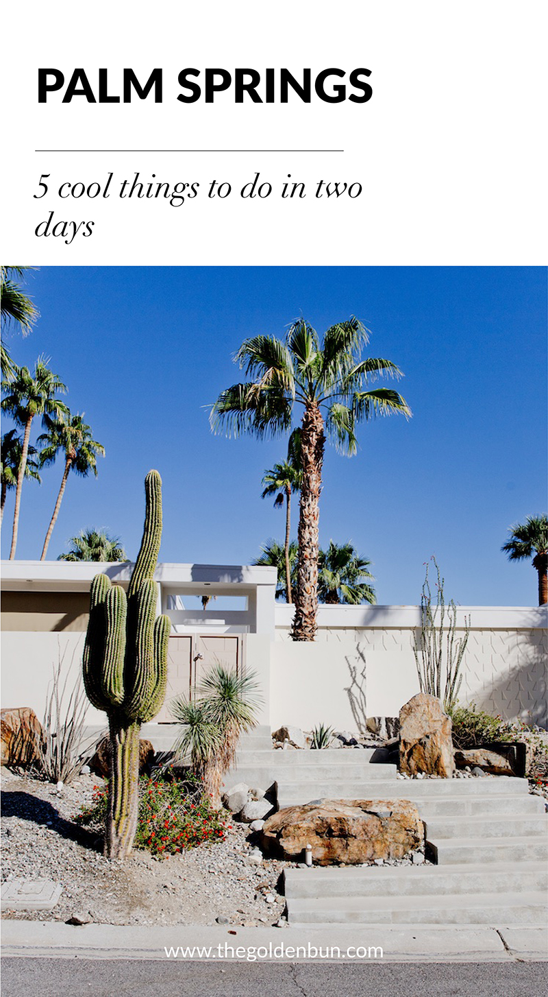Palm Springs California California 2 days itinerary where to stay art architecture | www.thegoldenbun.com